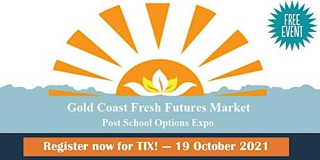 Schools Registration - Gold Coast Fresh Futures Market 2021 tickets