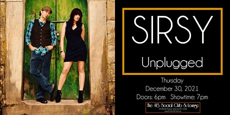 SIRSY Unplugged at The 443 - New Year's Eve EVE Bash! tickets