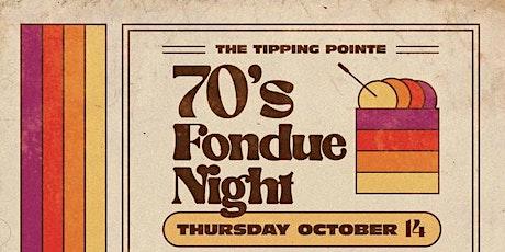70's Fondue Night tickets