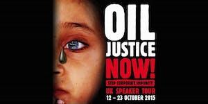 Oil Justice Tour - Public Speaker Event