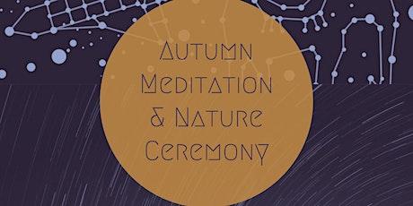 Autumn Meditation & Nature Ceremony tickets