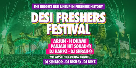 The Official London Desi Freshers 2021 Festival by Your Student Guide & B4U tickets