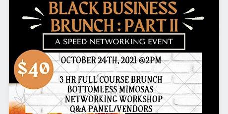 Black Business Brunch: Part II tickets