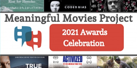 Meaningful Movies 2021 Annual Awards Celebration tickets