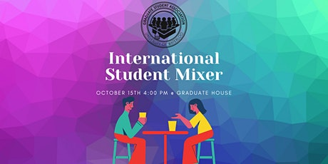 International Graduate Student Mixer tickets