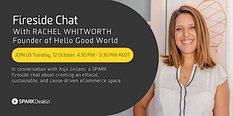 Fireside Chat with Rachel Whitworth, founder of Hello Good World tickets