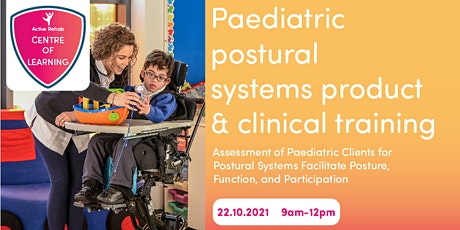 Centre Of Learning -Paediatric postural systems product & clinical training tickets