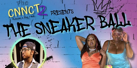 The CNNCT2 1 Year Anniversary Sneaker Ball tickets