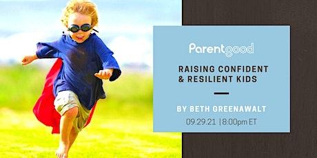 Raising Confident & Resilient Kids tickets