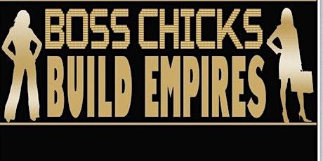 Boss Chicks: A Social Gathering tickets