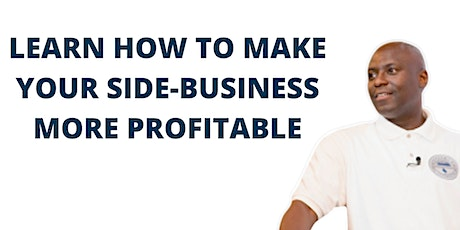 Learn How To Make More Money With Your Side Business tickets