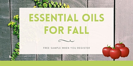 Essential Oils For Fall tickets