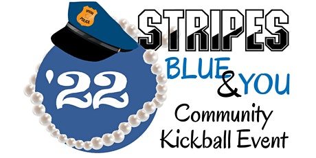 2nd Annual Stripes, Blue and You Community Kickball Event tickets
