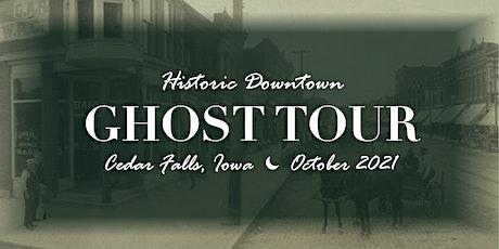 Ghost Tour of Historic Downtown Cedar Falls, Iowa tickets