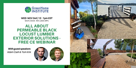 All about permeable black locust lumber exterior solutions-Free CE Webinar tickets