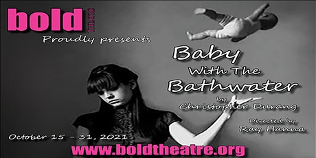 BABY WITH THE BATHWATER BY CHRISTOPHER DURANG tickets