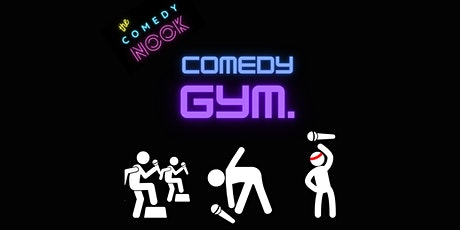Comedy Gym at The Comedy Nook tickets