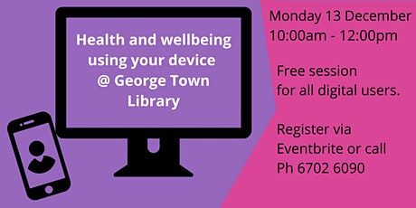 Health and wellbeing using your device tickets