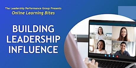 Building Leadership Influence (Online - Run 19) tickets