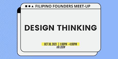 Filipino Founders Meet-up ft. Design Thinking Masterclass tickets