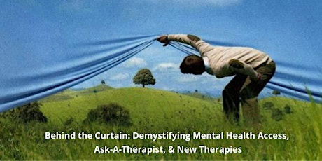 TOC4SJ Presents- Behind the Curtain: Demystifying Mental Health Access, Q&A tickets