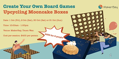 Create Your Own Board Games - Upcycling Mooncake Boxes tickets