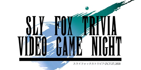 Sly Fox Trivia Presents Video Game Night tickets