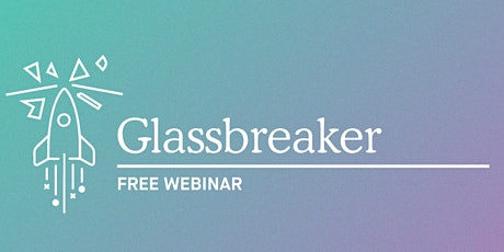 GLASSBREAKER: Finding Financial Independence with Trenna Probert tickets
