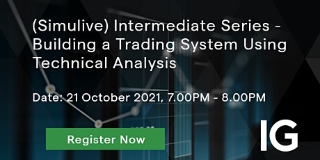 Intermediate Series - Building a Trading System Using Technical Analysis tickets