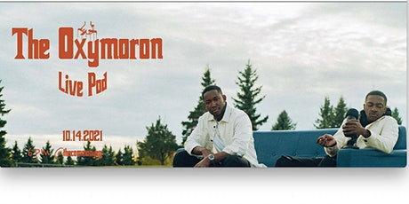 Oxymoron Podcast Live Ft You tickets
