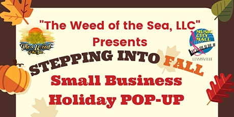 Stepping Into Fall Small Business Holiday Pop-Up tickets