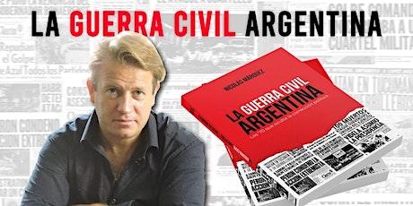 Nicolás Márquez presenta: LA GUERRA CIVIL ARGENTINA entradas