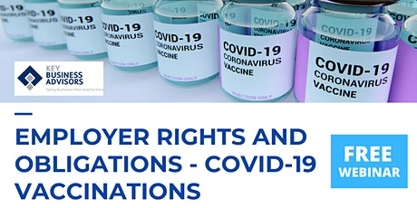 Employer Rights And Obligations - Covid-19 Vaccinations tickets