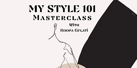 'MY STYLE 101' MASTERCLASS - Your personal style redefined tickets