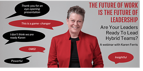 The Future Of Work Is The Future Of Leadership - Are You Hybrid Ready? tickets