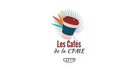 Café de la CPME billets