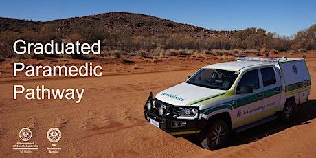 SA Ambulance Service (SAAS)Graduate Paramedic Pathway -Information Session tickets