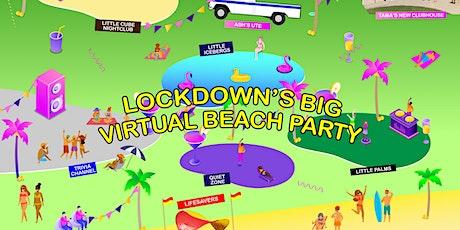 Lockdown's Big Virtual Beach Party tickets