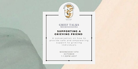 GRIEFTALKS: Supporting a grieving friend tickets