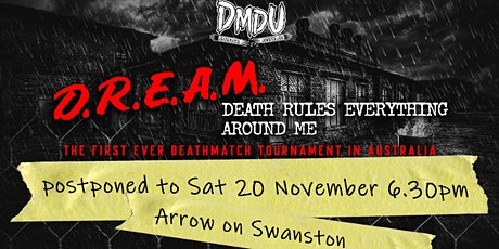 """DMDU """"Death Rules Everything Around Me - D.R.E.A.M."""" tickets"""