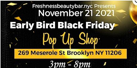 Early Bird Black Friday Pop Up Shop tickets