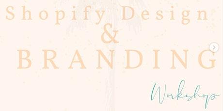 Shopify Design & Branding Workshop tickets