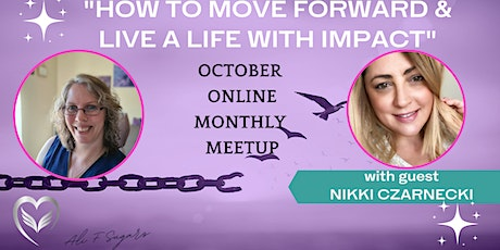 How to Move Forward & Live a Life with Impact tickets