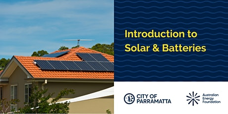 Introduction to Solar & Batteries Webinar - City of Parramatta Council tickets