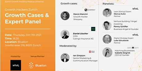 Growth Hackers Zurich - Growth Cases & Expert Panel tickets