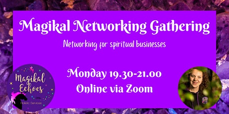 Magikal Networking Gathering Online tickets