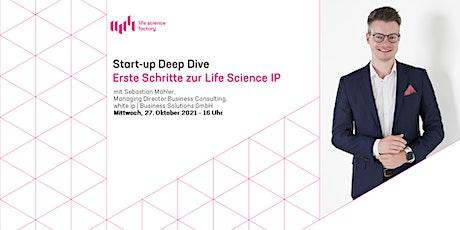 Start-up Deep Dive: Erste Schritte zur Life Science IP Tickets