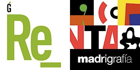 """Inauguración exposiciones """"Re_"""" y """"madrigrafía"""", Madrid Gráfica 2021 entradas"""