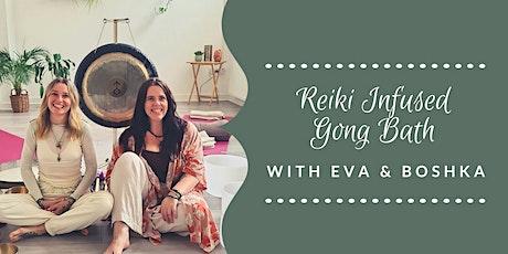 Reiki Infused Gong Bath with Eva & Boshka tickets