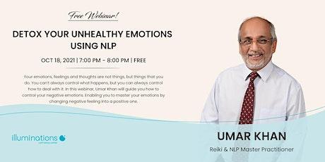Free Webinar! Detox Your Unhealthy Emotions Using Nlp With Umar Khan tickets